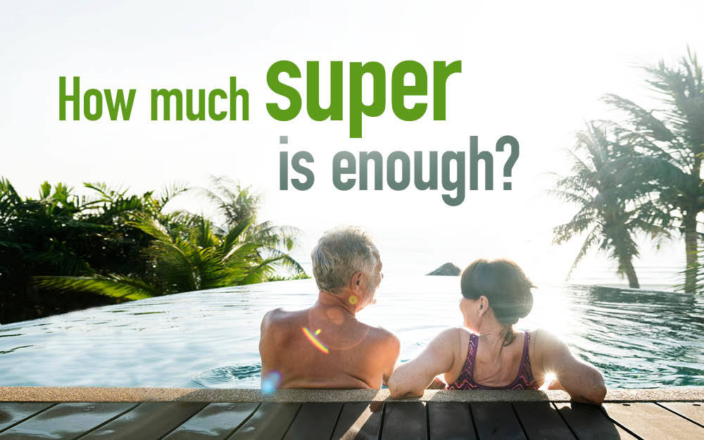How much super is enough?