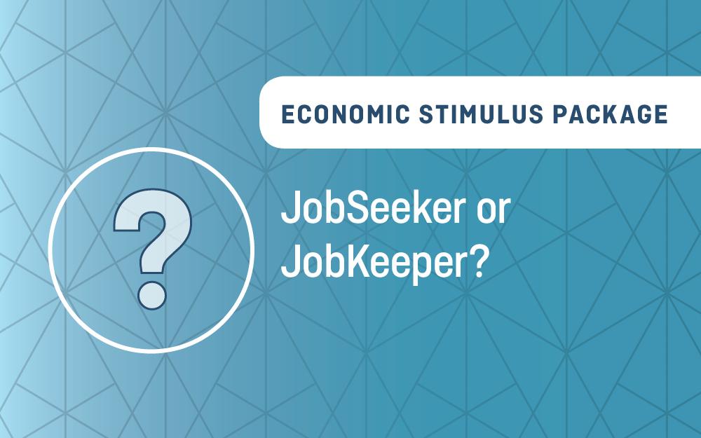 JobSeeker or JobKeeper?