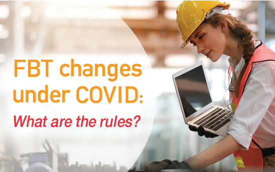 FBT changes under COVID: What are the rules?